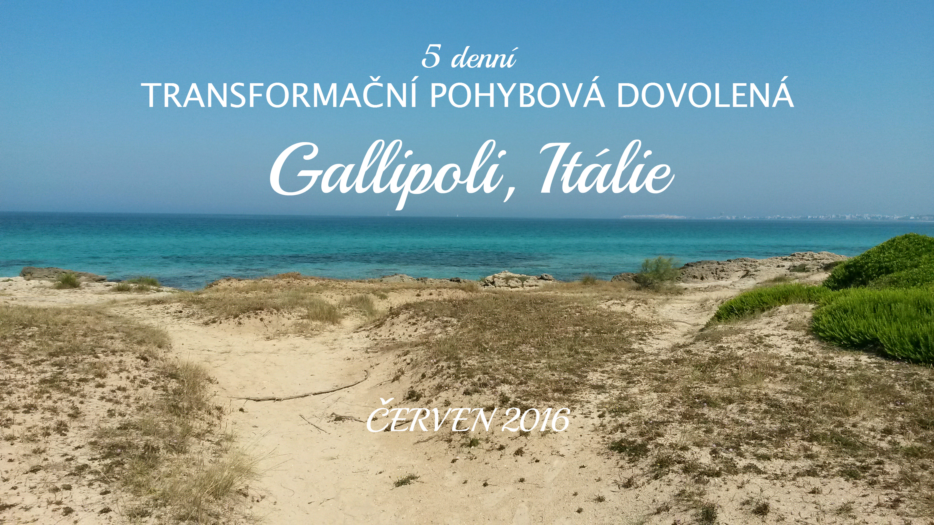 TPD Gallipoli červen 2016